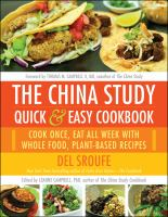 The China Study Quick and Easy Cookbook