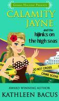 Calamity Jayne and the Hijinks on the High Seas