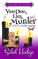 Voodoo, Lies, And Murder