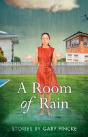 A Room of Rain