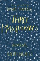 Three Masquerades