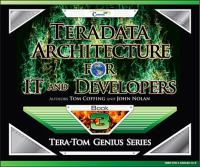 Teradata Architecture for IT and Developers