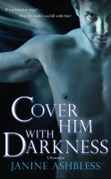 Cover Him With Darkness