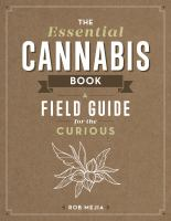 The Essential Cannabis Book