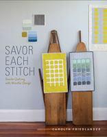 Savor Each Stitch