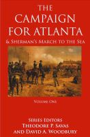 The Campaign for Atlanta & Sherman's March to the Sea