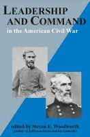 Leadership and Command in the American Civil War
