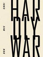 Hardly War