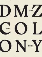 DMZ Colony