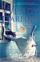 Wendy Darling. Volume One: Stars