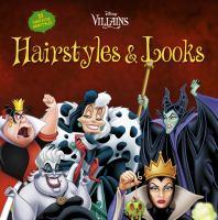 Disney Villains Hairstyles & Looks