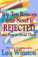 Top Ten Reasons your Novel Is Rejected and How to Avoid Them