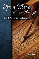 Upon These Three Things