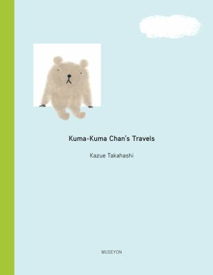 Cover image for Kuma-Kuma Chan's Travels