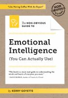 The Non-obvious Guide to Emotional Intelligence (you Can Actually Use)