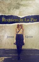 Requiem in La Paz
