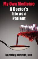 My Own Medicine