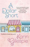 A Dollar Short