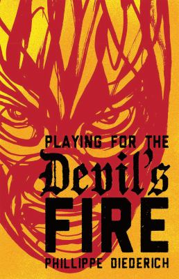 Cover image for Playing for the Devil's Fire
