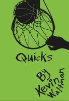 Quicks