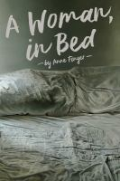 A Woman, in Bed