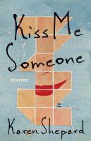 Kiss Me Someone