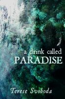A Drink Called Paradise