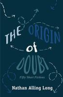 The Origin of Doubt
