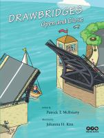Drawbridges Open and Close
