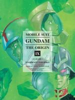 Mobile Suit Gundam, the Origin