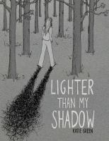 LIGHTER THAN MY SHADOW [graphic Novel]