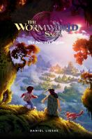 WORMWORLD SAGA: VOL 1: THE JOURNEY BEGINS [graphic Novel]