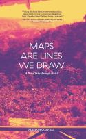 Maps Are Lines We Draw