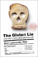 The Gluten Lie