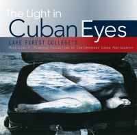 The Light in Cuban Eyes