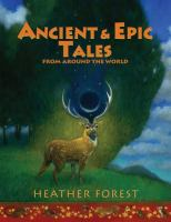 Ancient and Epic Tales From Around the World