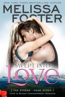 Swept Into Love (Love in Bloom: The Ryders): Gage Ryder