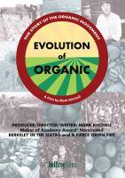 Evolution of Organic