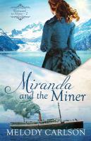 Miranda and the Miner