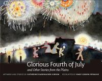 Glorious Fourth of July and Other Stories from the Plains