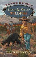Jasper & Willie: Wildfire