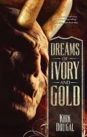 Dreams of Ivory and Gold