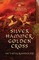 Silver Hammer, Golden Cross