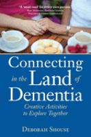 Connecting in the Land of Dementia