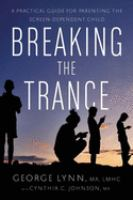 Breaking the Trance