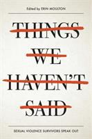 Cover of Things We Haven't Said: Se