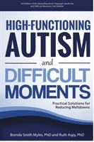 High-functioning Autism and Difficult Moments