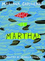 Who Is Martha?