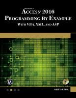 Microsoft Access 2016 Programming by Example With VBA, XML, and ASP