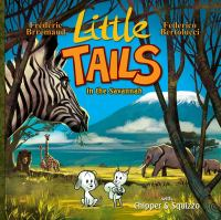 Little Tails in the Savannah With Chipper & Squizzo